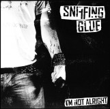 Sniffing Glue - I´m not alright CD