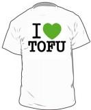 I love TOFU - T-Shirt