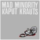 Kaput Krauts / Mad Minority-Split 7+MP3