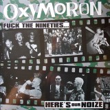 Oxymoron - Fuck The 90s... LP