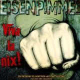 Eisenpimmel - Viva La Nix! 3xLp & MP3 (farbig!)