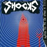Shocks - Bored To Be In Zero 3  CD