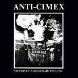 Anti Cimex – Victims Of A Bomb Raid 1982-1984 Lp (col.)