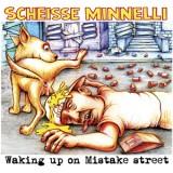 Scheisse Minnelli - Waking Up On Mistake Street Lp (farbig)