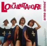 Lokalmatadore - Arme Armee Lp (180g)
