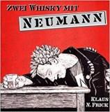 Zwei Whisky mit Neumann - Buch (Klaus N. Frick)