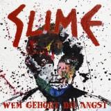 Slime - Wem gehört die Angst CD