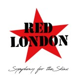 Red London - Symphony for the Skins Lp +CD