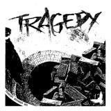Tragedy - s/t Lp