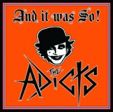 Adicts - And It Was So! Lp