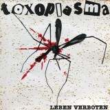 Toxoplasma - Leben Verboten LP +mp3