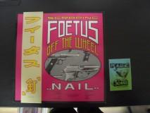 Scraping Foetus Off The Wheel - Nail
