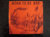 V/A - Born To Be Bad
