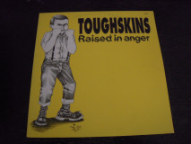 Toughskins - Raised In Anger