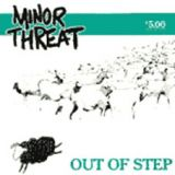 Minor Threat - Out Of Step Lp+MP3