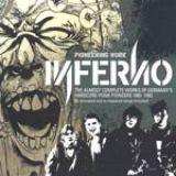 Inferno - Pioneering Work 1983-92 2xCD Digipak