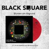 Black Square - Blumen am Abgrund col. Lp