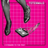 Totenwald - Forward To The Past 12 (col.)