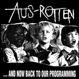 Aus-Rotten - ... And Now Back To Our Programming Lp