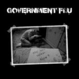 Government Flu - Are You Sorry Now? Lp