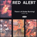 Red Alert - Theres A Guitar Burning 7