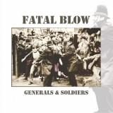 Fatal Blow - Generals & Soldiers Lp