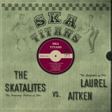 Laurel Aitken vs. The Skatalites - Ska Titans Lp (180g)
