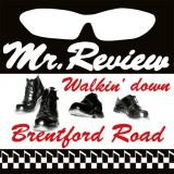 Mr. Review - Walkin Down Brentford Road Lp