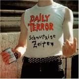Daily Terror - Schmutzige Zeiten Lp