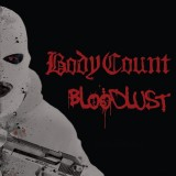 Body Count - Bloodlust Lp + CD