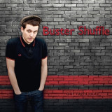 Buster Shuffle - our night out CD