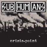 Subhumans - Crisis Point Lp (col. vinyl)