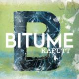 Bitume - Kaputt Lp