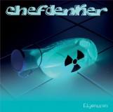 Chefdenker - Eigenuran CD