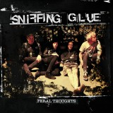 Sniffing Glue - Feral Thoughts Lp+MP3