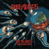 Spermbirds - Go To Hell Then Turn Left Lp+MP3