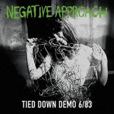 Negative Approach - Tied Down Demo 6/83 col. LP