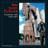 Too Much Future - Punkrock GDR 1980-89 3xLp+Buch+MP3