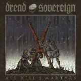 Dread Sovereign - All Hells Martyrs 2xLp (farbig)