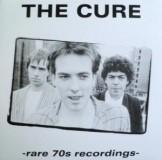 The Cure - Rare 70s Recordings Lp
