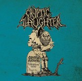 Cryptic Slaughter - Life In Grave Demo + Rehearsals / Live Lp