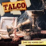 Talco - And The Winner Isnt CD