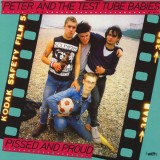 Peter & The Test Tube Babies - Pissed And Proud Lp