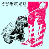 Against Me! - Shape Shift With Me 2xLp+MP3 (farbig!)