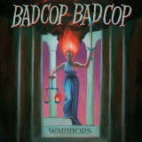Bad Cop Bad Cop - Warriors Lp+MP3