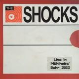 The Shocks - Live in Mülheim/Ruhr 2003 Lp