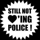 Still Not Loving The Police - Aufnäher