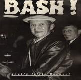 Bash! / Wertlos - Spotty Little Herbert / Eingekreister Wahnsinn Lp