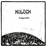 Moloch - Fragmente LP + MP3