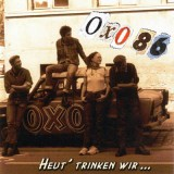 Oxo 86 - Heut trinken wir Lp (farbig)